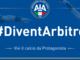 Calcio: AAAA arbitri cercansi; parte la campagna #DiventArbitro